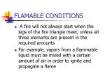 flamable conditions