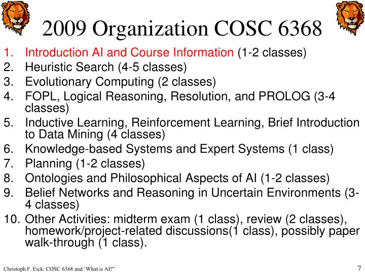 2009 Organization COSC 6368