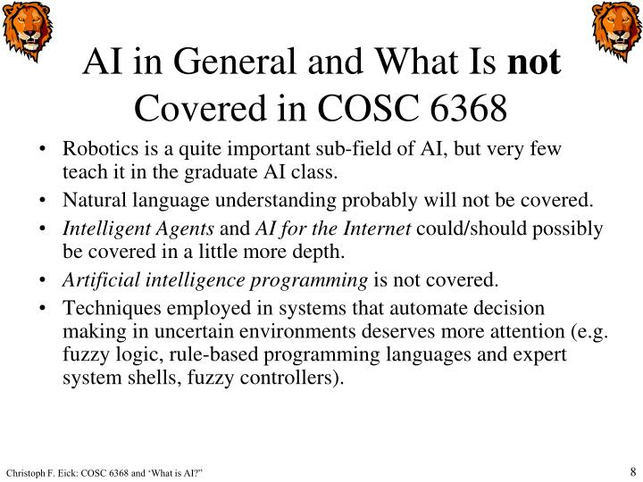 AI in General and What Is