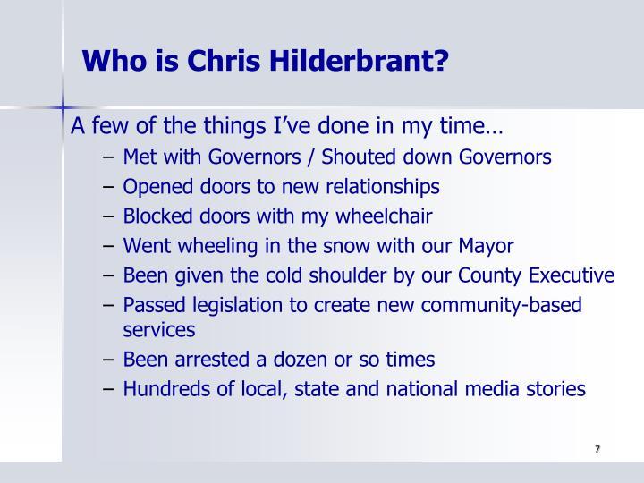 Who is Chris Hilderbrant?