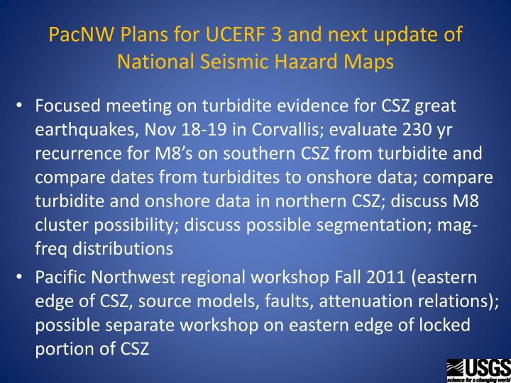 Pacnw plans for ucerf 3 and next update of national seismic hazard maps