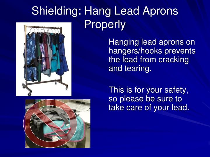Shielding: Hang Lead Aprons Properly