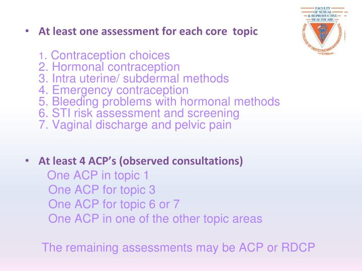 At least one assessment for each core  topic