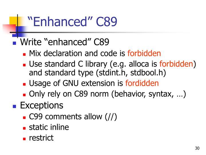 """Enhanced"" C89"