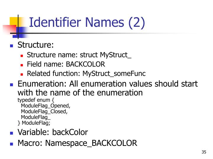 Identifier Names (2)