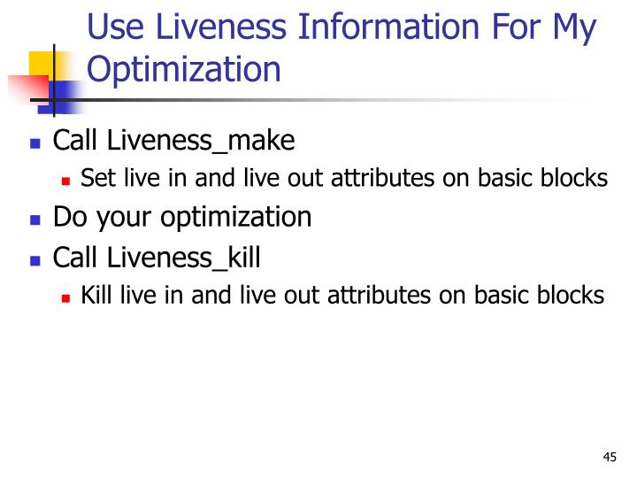 Use Liveness Information For My Optimization