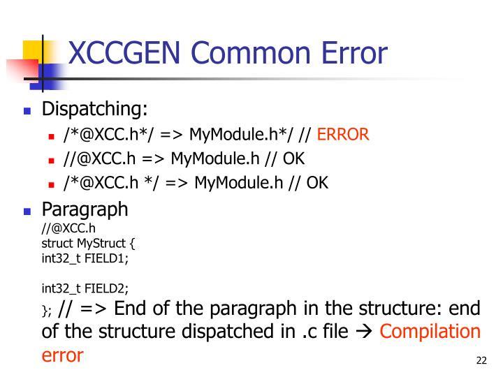 XCCGEN Common Error