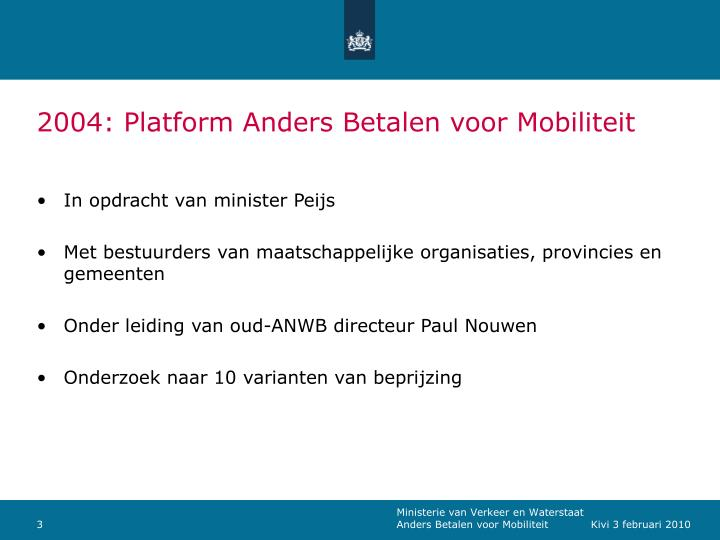 2004 platform anders betalen voor mobiliteit