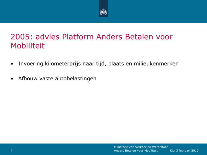 2005: advies Platform Anders Betalen voor Mobiliteit