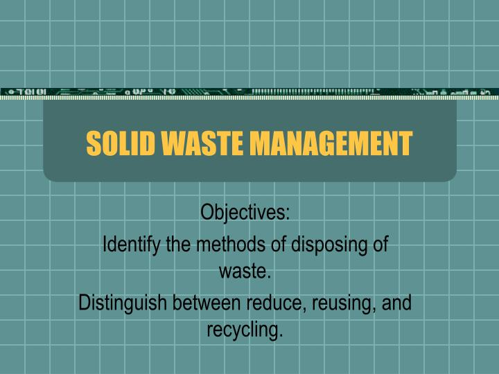 solid waste management n.