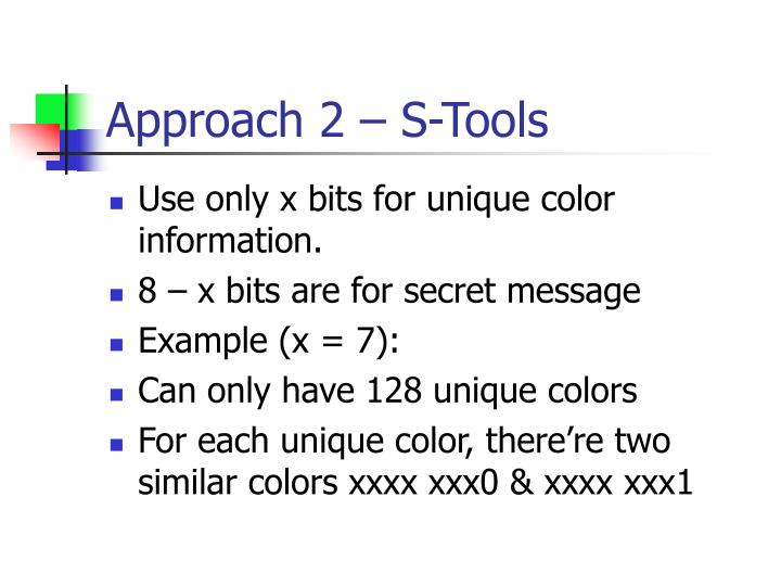 Approach 2 – S-Tools