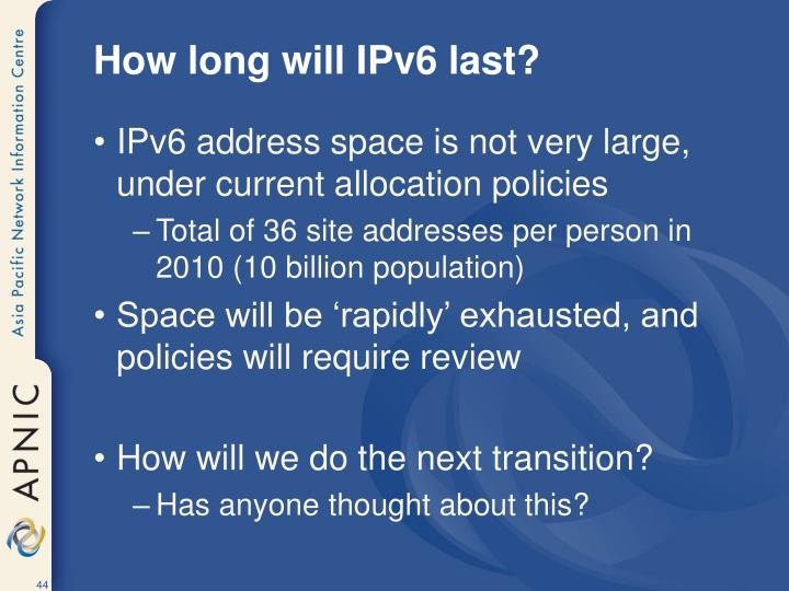 How long will IPv6 last?