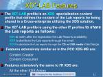 xd lab features
