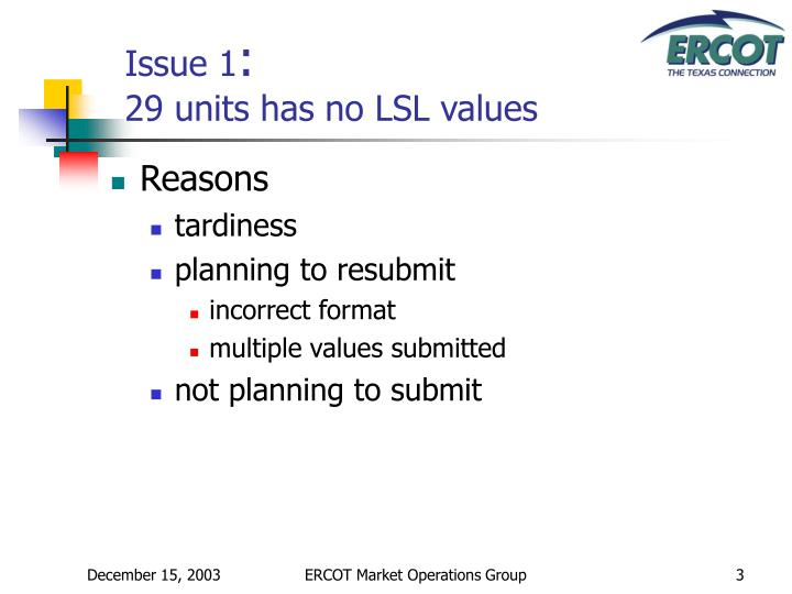 Issue 1 29 units has no lsl values