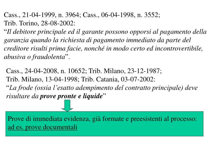 Cass., 21-04-1999, n. 3964;