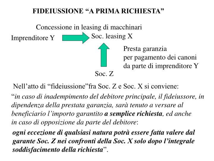 """FIDEIUSSIONE """"A PRIMA RICHIESTA"""""""