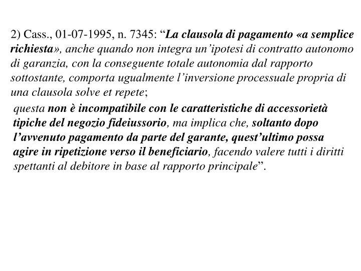 """2) Cass., 01-07-1995, n. 7345: """""""