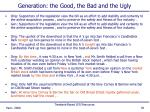 generation the good the bad and the ugly