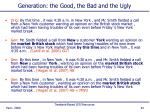 generation the good the bad and the ugly1