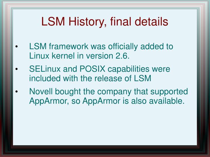 LSM History, final details