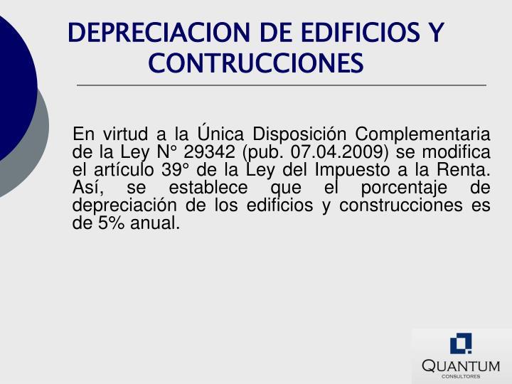 DEPRECIACION DE EDIFICIOS Y CONTRUCCIONES