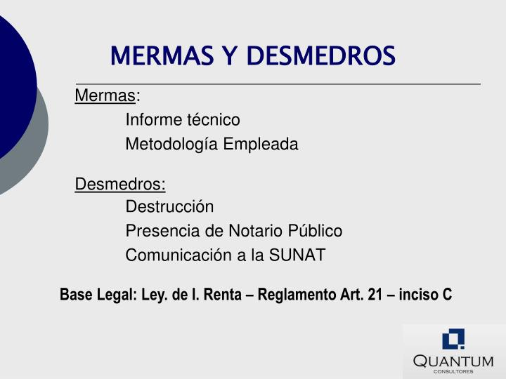 MERMAS Y DESMEDROS