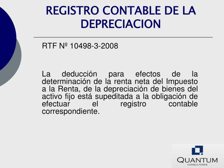 REGISTRO CONTABLE DE LA DEPRECIACION