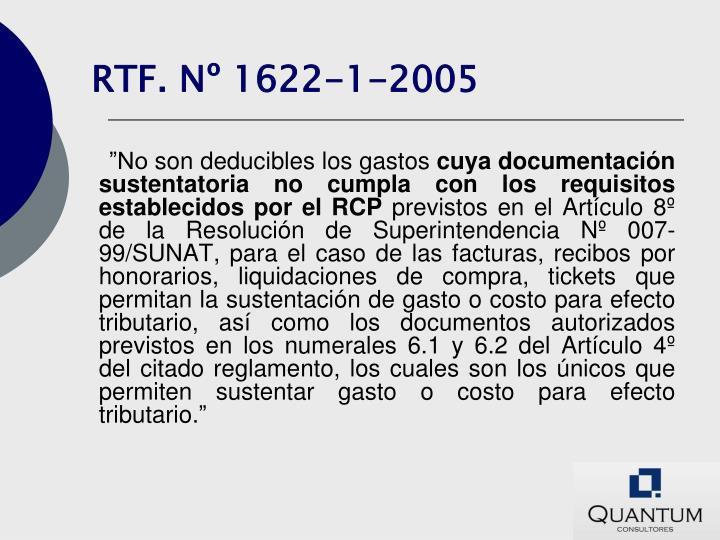 RTF. Nº 1622-1-2005