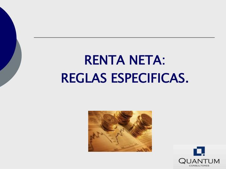 RENTA NETA: