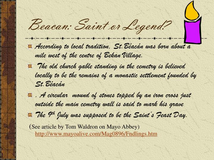 Beacan saint or legend