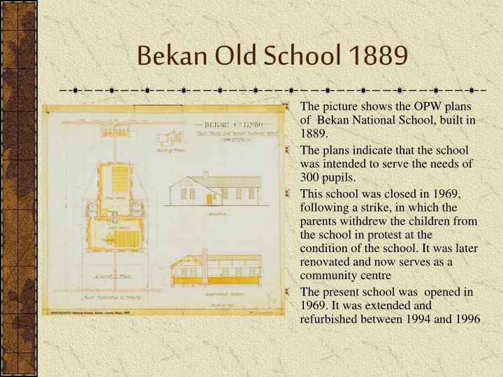Bekan Old School 1889
