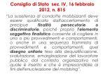 consiglio di stato sez iv 16 febbraio 2012 n 815