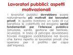 lavoratori pubblici aspetti motivazionali