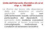 limite dell intervento riformistico di cui al d lgs n 150 20092