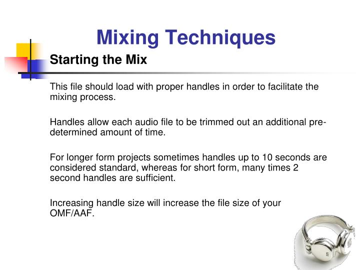 Mixing Techniques