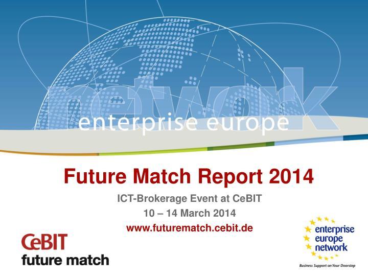 Future Match Report 2014