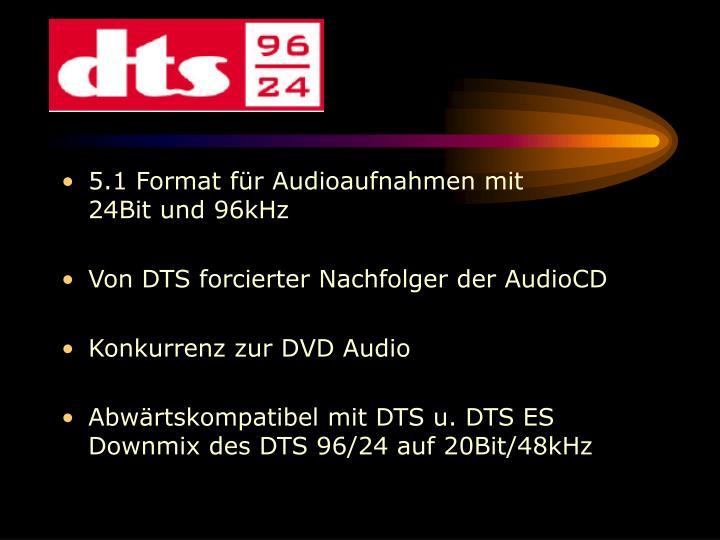 5.1 Format für Audioaufnahmen mit