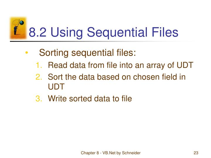 8.2 Using Sequential Files