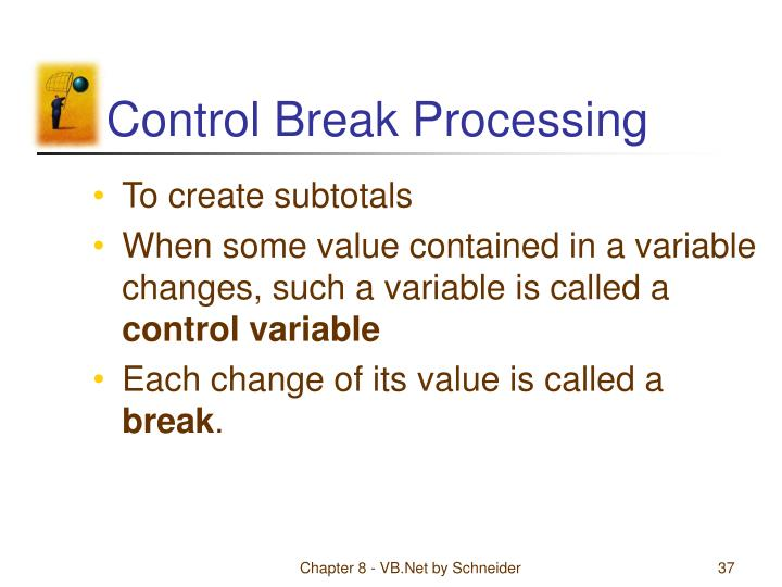 Control Break Processing