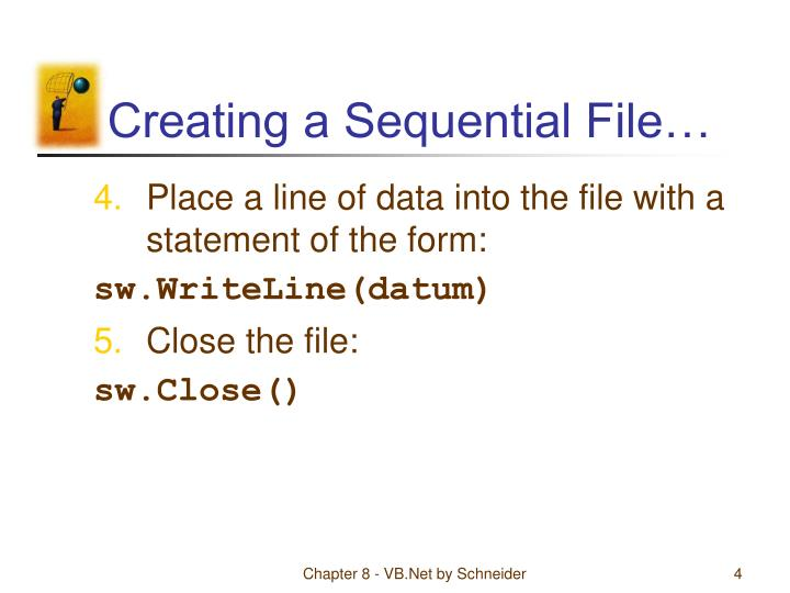Creating a Sequential File…