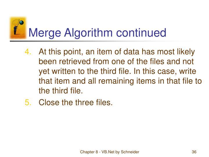 Merge Algorithm continued
