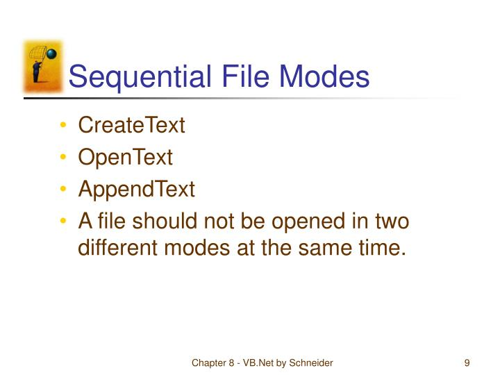 Sequential File Modes