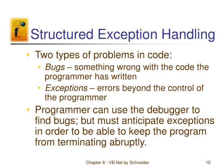 Structured Exception Handling