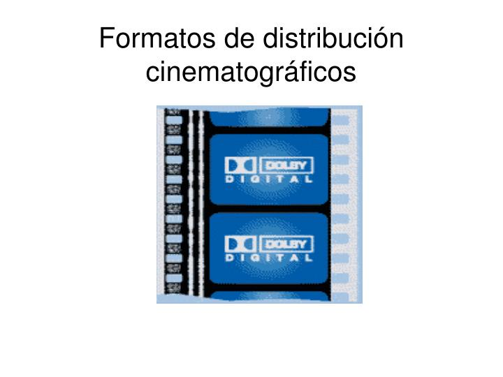 formatos de distribuci n cinematogr ficos n.