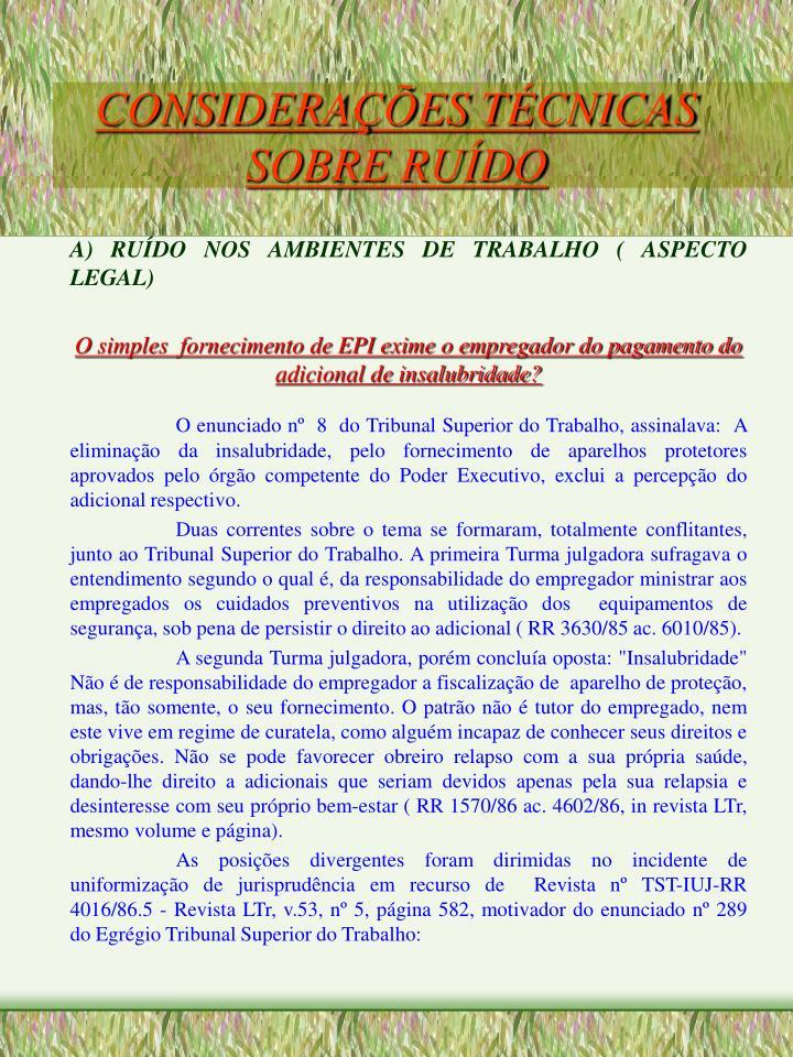 CONSIDERAÇÕES TÉCNICAS SOBRE RUÍDO