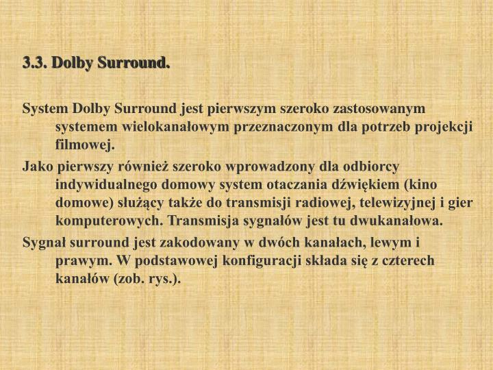 3.3. Dolby Surround.