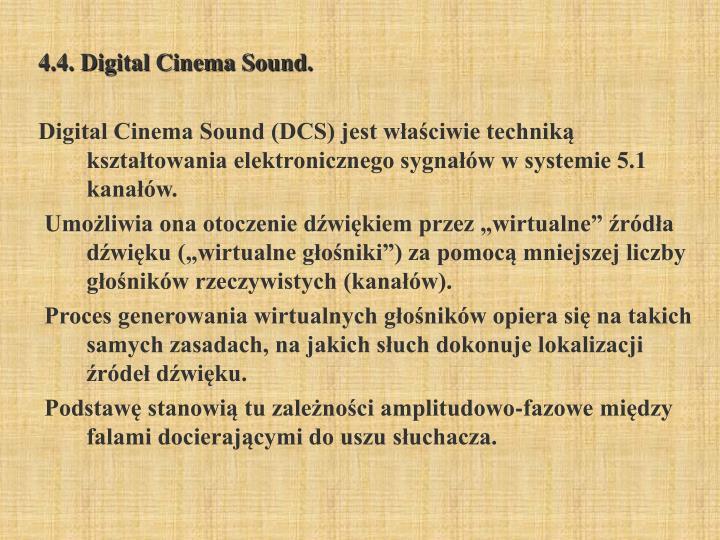 4.4. Digital Cinema Sound.