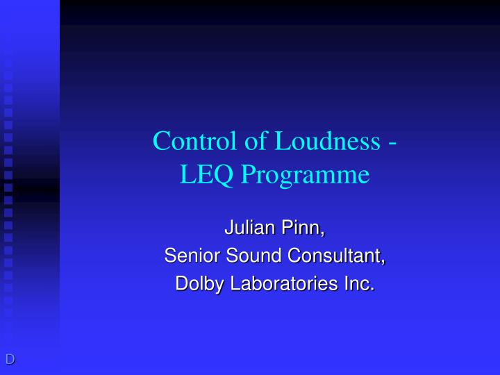 Control of loudness leq programme