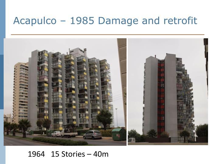 Acapulco – 1985 Damage and retrofit