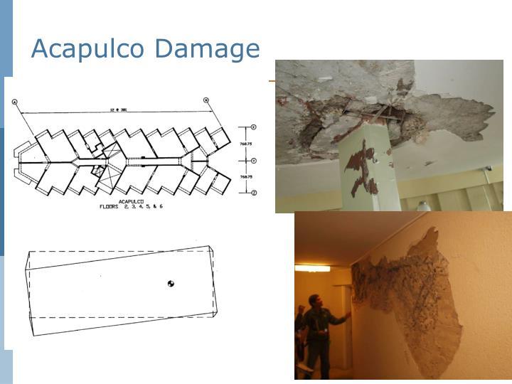 Acapulco Damage